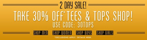 Take 30% off The Tees and Tops Shop