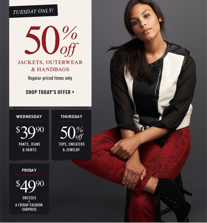 Tuesday Only! 50% off jackets, outwear & handbags
