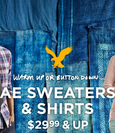Warm Up Or Button Down... AE Sweaters & Shirts $29.99 & Up