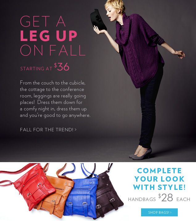 Get a leg up on Fall! Starting at $36