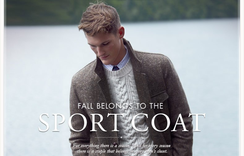 FALL BELONGS TO THE SPORT COAT