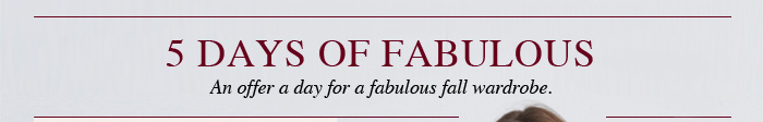 5 Days of Fabulous