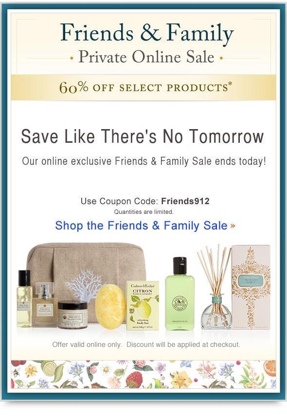 Online exclusive Friends & Family Sale . Shop Online.