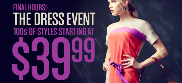 The Dress Event: 100s of Styles Starting at $39.99