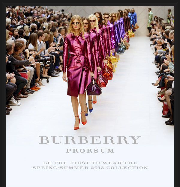 Burberry Prorsum: Be the first to wear the Spring/Summer 2013 collection