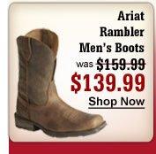Ariat Rambler Men's Boots $139.99