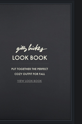 GILLY HICKS LOOK BOOK. VIEW LOOK  BOOK