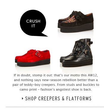 CRUSH IT - Shop Creepers & Flatforms
