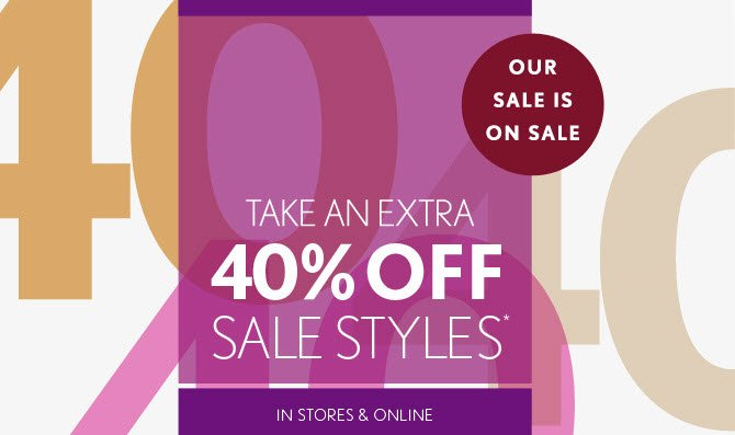 OUR SALE IS ON SALE