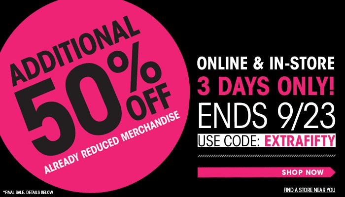 Additional 50% Off Sale - 3 Days Only! - Shop Now