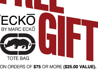 FREE GIFT WITH PURCHASES OF $75 OR MORE. MARC ECKO TOTE BAG $25 VALUE