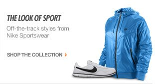 THE LOOK OF SPORT | Off-the-track styles from Nike Sportswear | SHOP THE COLLECTION