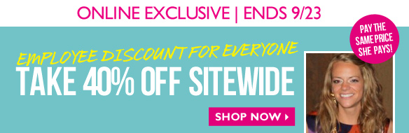 Online Exclusive | Ends 9/23 - Employee Discount for Everyone - Take 40% OFF Sitewide - Shop now
