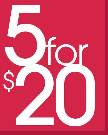 5 For 20 Clearance - In Stores Only!