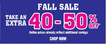 Fall Sale - take an extra 40-50% off