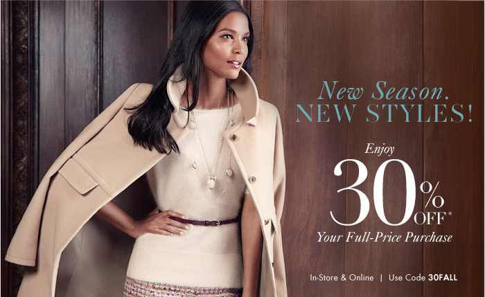 NEW SEASON. NEW STYLES!
