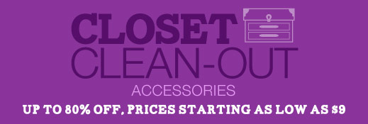Closet Clean-Out - Accessories