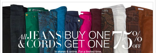 Shop Jeans & Cords Buy One Get One 75% Off! Go now