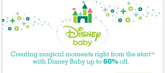 Creating magical moments right from the start with Disney Baby up to 60% off.