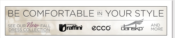 New fall dress styles have arrived from Umberto Raffini, ECCO, Dansko and more! Enjoy the comfort of soft leathers, cushioned footbeds, shock-absorbing soles and chic designs. From shooties to heels, Mary Jane styles and more, dress up in the ultimate comfort and style this season! Find the best selection now online and in stores at The Walking Company.