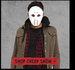 SHOP CREEP SHOW>