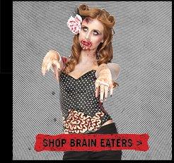 SHOP BRAIN EATERS>