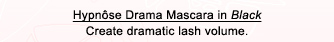 Hypnôse Drama Mascara in Black Create dramatic lash volume.