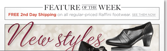 New Feature of the Week! Shop the fashionable new Umberto Raffini styles and enjoy the premium comfort of soft leathers, cushioned foot beds and shock-absorbing soles. Choose from over 30 styles in classic designs and chic new styles. Enjoy FREE 2nd Day shipping when you order now at The Walking Company*.