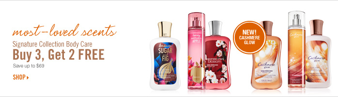 Signature Collection Body Care - Buy 3, Get 2 FREE
