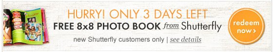 Hurry! Only 3 days left for your free photo book from Shutterfly