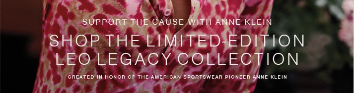 Click here to shop the Limited Edition Leo Legacy Collection