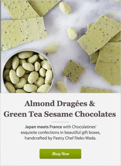 Almond Dragées & Green Tea Sesame Chocolates - Shop Now