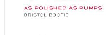 AS POLISHED AS PUMPS BRISTOL BOOTIE