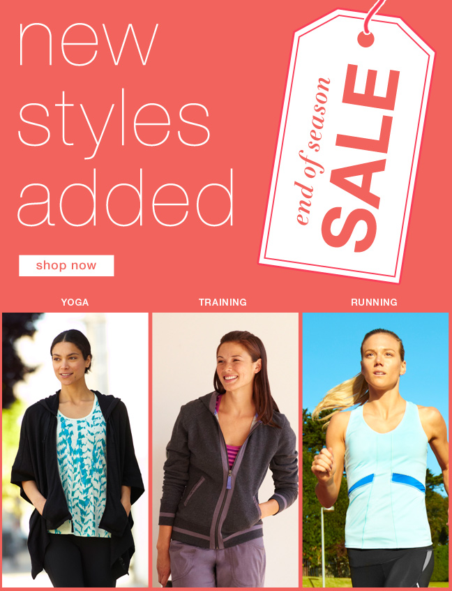 New styles added. Shop end of season sale.