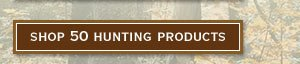 Shop 50 Hunting Products