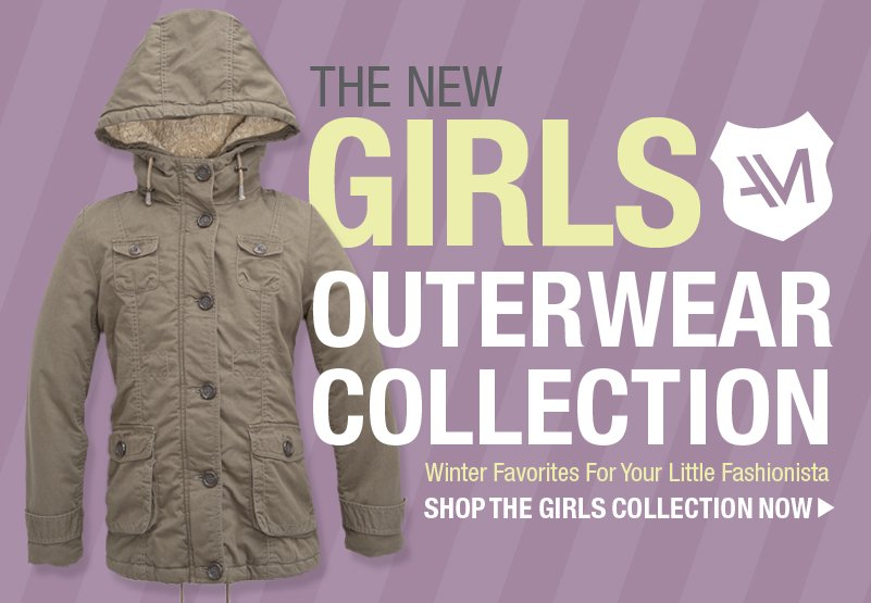 The New Girls Outerwear Collection