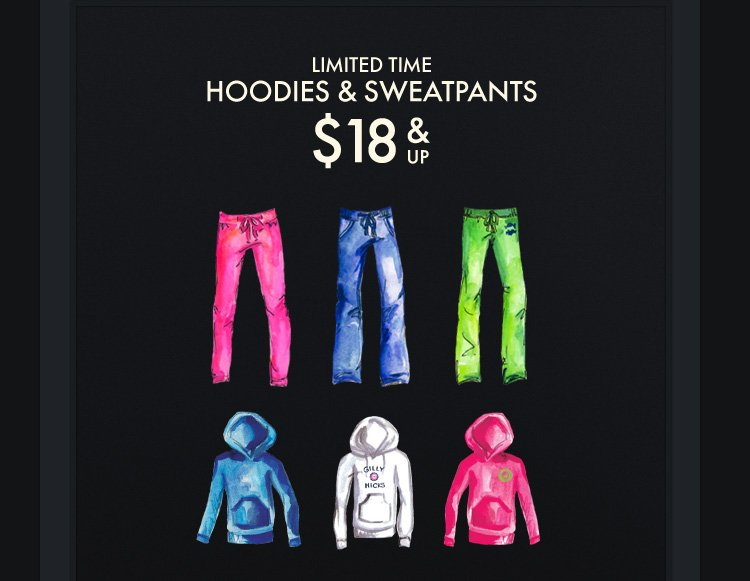 LIMITED TIME HOODIES & 