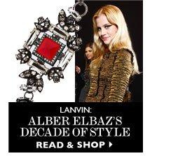 LANVIN: ALBER ELBAZ'S DECADE OF STYLE. READ & SHOP