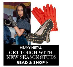 HEAVY METAL: GET TOUGH WITH NEW-SEASON STUDS. READ & SHOP