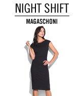 Night Shift. Magaschoni.