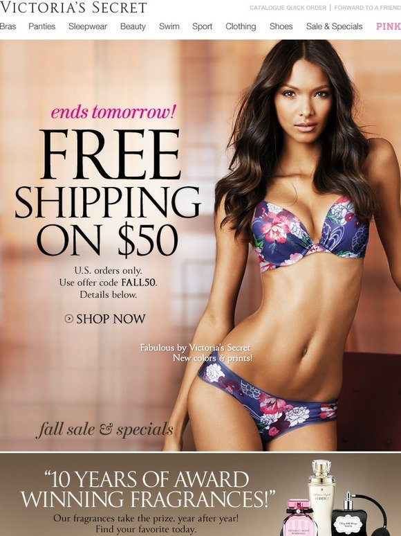 Save 40% w/ active Victoria's Secret Promo Codes, Single-use codes, Sales and Third-party Deals. Free Shipping on Orders Over $ at Victoria Secret Sport (Site-Wide) DELIVERY Free Shipping on $50 Purchase at Victoria's Secret. SHIP50VS. 3 screenshots (older) 5 uses Last used 1wk ago. View details. Code.5/5(2).