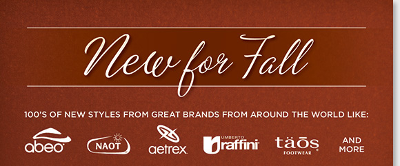 Shop the new fall styles for women and men! We have 100's of new arrivals from ABEO, Naot, Aetrex, Raffini, Taos, and more the world's best brands. From stylish heels, boots, dress styles and more, enjoy all-day comfort for work, play, and everything in between. Find the best selection now online and in-stores at The Walking Company.