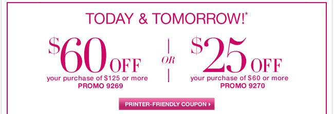 Today and Tomorrow - use this $60 off coupon... Go now