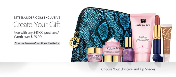 ONLINE EXCLUSIVE Create Your Gift free with any $45 purchase* Worth over $125.00    Choose Now »