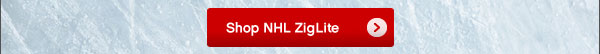 Shop NHL ZigLite