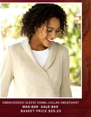 Embroidered-Sleeve Shawl-Collar Sweatshirt | Was $89 Now $69 Basket Price $55.20