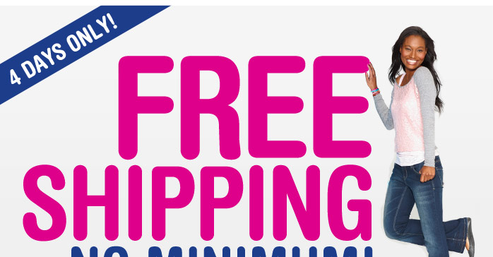 4 DAYS ONLY! FREE SHIPPING NO MINIMUM!