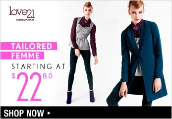 Love21 Tailored Femme Starting at $22.80 - Shop Now