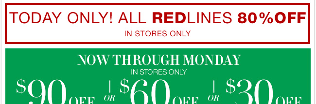 Great Finds for FALL and Redlines are 80% off in stores! Go now