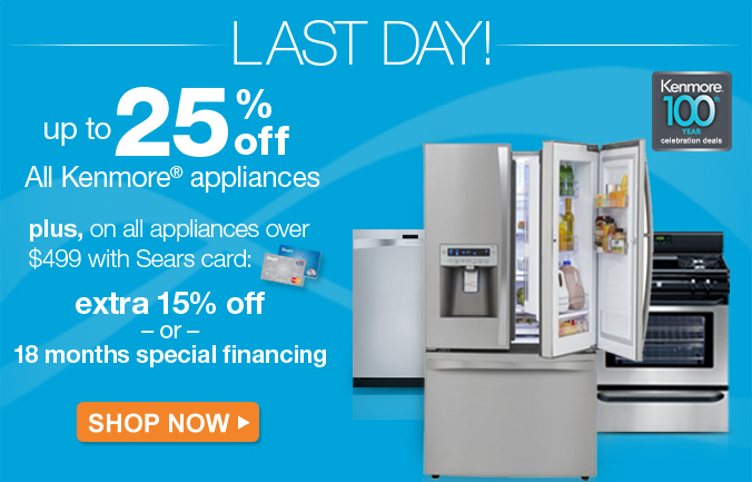 up to 25% off All Kenmore(R) appliances | plus, extra 15% off or 18 months special financing on all appliances over $499 with Sears card | Shop Now